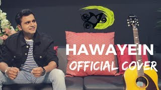 Hawayein (Official Cover) - The Kroonerz Project | Feat AaKash Gupta