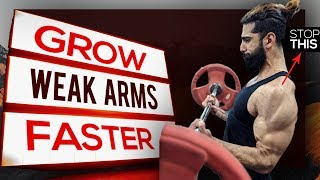How To Grow WEAK ARMS (3 Biggest Mistakes) | Get Bigger Biceps and Triceps