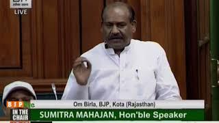 Shri Om Birla on Matters of Urgent Public Importance in Lok Sabha : 25.07.2018