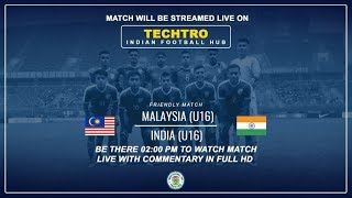 India U16 vs Malaysia U16 Live Match  in HD