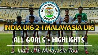 India U16 vs Malaysia U16 2-1 FULL MATCH HIGHLIGHTS IN HD