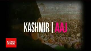 Kashmir crown presents kashmir Aaj Thursday 26th July 2018