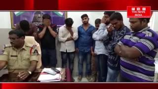 HYDERABAD के मंगलहार्टमें चार छात्रों सहित छ जुआरी गिरफ्तार अवेध शराब भी बरामद
