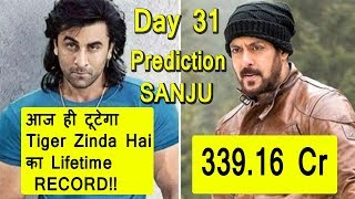 Sanju Box Office Prediction Day 31 I It Will Beat Tiger Zinda Hai Lifetime Record Today