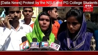 [Datia News] Protest by the NSUI and PG College Students Union in Datia/THE NEWS INDIA