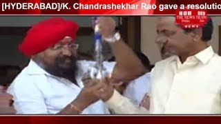 [HYDERABAD]/K. Chandrashekhar Rao gave a resolution of People's Front of India THE NEWS INDIA