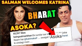 Katrina Kaif As ASOKA In BHARAT, Salman Khan Welcomes Shusheel Ladki Katrina
