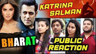 BHARAT | Salman Khan - Katrina Kaif | NEW HEROINE | PUBLIC REACTION