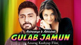Aishwarya Rai And Abhishek Bachchan Together In GULAB JAMUN