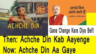 Achche Din Kab Ayenge Song Changed To Achche Din Aa Gaye Due To This Reason
