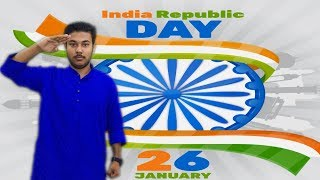 26th January 2018 || 69th Indian Republic Day || Explore Indian Constitution