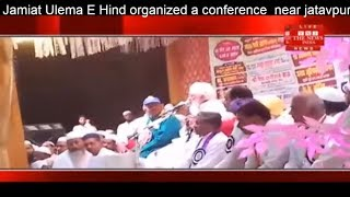 Jamiat Ulema E Hind organized a conference  near jatavpuri of Firozabad THE NEWS INDIA