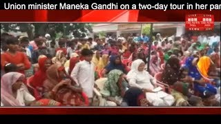 Union minister Maneka Gandhi on a two-day tour in her parliamentary constituency THE NEWS INDIA