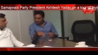 Samajwadi Party President Akhilesh Yadav on a tour of Hyderabad today THE NEWS INDIA