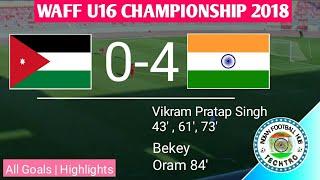 India U16 Vs Jordan U16 || All Goals || WAFF Cup U16