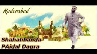 Asaduddin Owaisi PAidal Daura At Shahalibanda Division Of Old City Hyderabad | @ SACH NEWS |