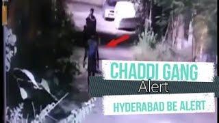 Chaddi Gang | Hyderabad Be Alert | Chaddi Gang Caught In Camera | @ SACH NEWS |