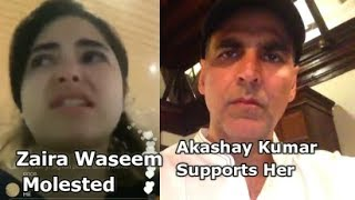 Dangal Heroine Zaira Waseem Molested In Flight | Akshay Kumar Supports Zaira Waseem |