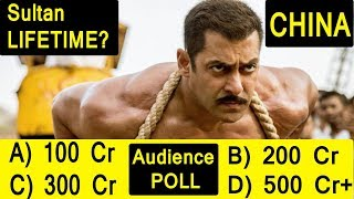 Sultan Lifetime Collection Prediction In CHINA? Audience Poll