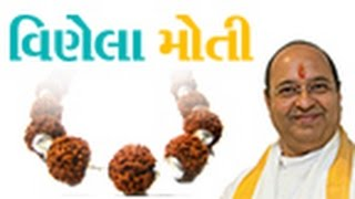 Vinela Moti - Lakshya TV (Sadness & Happiness in life )  Pu. Bhupendrabhai Pandya