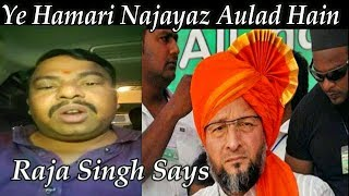Raja Singh On Asaduddin Owaisi | Owaisi Wears Orange Saffron Turban In His Speech | @ SACH NEWS |