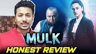 MULK | HONEST REVIEW | NO SPOILER | Rishi Kapoor, Taapsee Pannu, Prateik Babbar