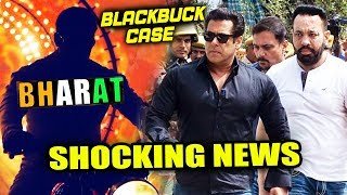 Salman Khan's BHARAT Lands In Troube, Jodhpur Court Shocking Decision | Blackbuck Case