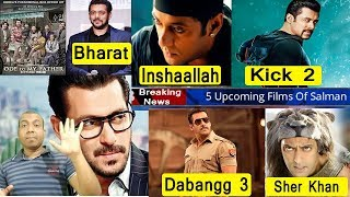 5 Upcoming Movies Of Salman Khan In 2019 2020 And 2021