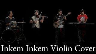 INKEM INKEM INKEM KAVALE | Violin Cover | Abhijith P S Nair | Geetha Govindam|Instrumental