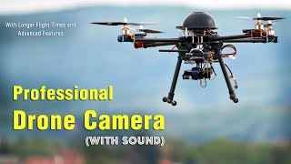 Professional Drone Camera | With Longer Flight Times and Advanced Features