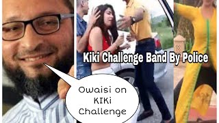 Asaduddin Owaisi | On KiKi Challenge | Remarks On Kiki Challenge - DT News