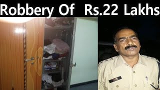 Ghar Mein Din Din Dahade 22 Lakh Ki Choori   AT Hyderabad Laxmi Guda   @ SACH NEWS  