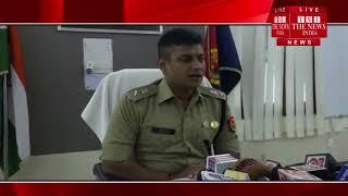 [ Agra ] आगरा में  6 जुलाई को हुई चोरी का पुलिस ने किया खुलासा, 7 अभियुक्ततो को किया गिरफ्तार