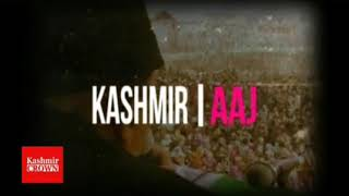 Kashmir Crown presents kashmir Aaj in voice of Chief editor Shahid Imran
