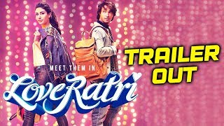Loveratri TRAILER OUT | Aayush Sharma, Warina Hussain
