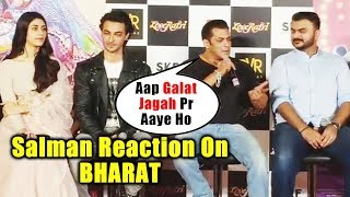 Salman Khan Reaction On BHARAT LOOK  | Loveratri Trailer Launch