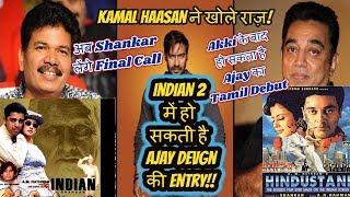 After Akshay Kumar Tamil Debut Its Ajay Devgn Who Could Star In Shankar's INDIAN 2 As Villian!