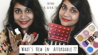 whats new in affordable ?? | Lipsticks Rs. 66 to 350 | Makkeup under rs. 600/- | Nidhi Katiyar