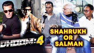 DHOOM 4   Salman Khan Or Shahrukh   Reaction By Lalu Makhija, Bobby Bhai, Vijay