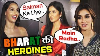 Salman Khan's BHARAT Actresses Together | Katrina Kaif, Disha Patani, Nora Fatehi
