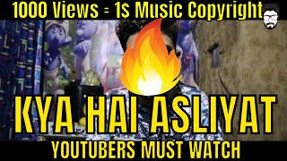 Youtube 1000 Views = ?? & Music Copyrights problems in Detail | secret HINDI