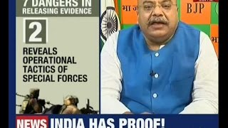 Demanding proof of the surgical strikes is against national interest and national security!