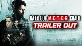 Batti Gul Meter Chalu Trailer Out | Shahid Kapoor, Shraddha Kapoor, Yami Gautam