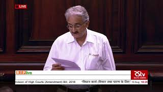 Shri HS Dungarpur on Commercial Courts, Division & Appellate Division of HCs (Amnd) Bill, 2018