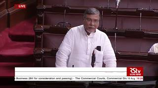 Bhubaneswar Kalita's speech | Commercial Courts, Division & Appellate Division of HCs Bill, 2018
