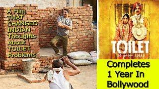 Toilet Ek Prem Katha Completes 1 Years In Bollywood I Akshay Kumar