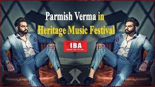 Chittorgarh : हेरिटेज म्यूजिक फेस्टिवल में Parmish Verma के गानों पर जमकर थिरके युवा | Parmish Verma
