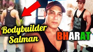 Salman Khan's BODYBUILDER LOOK From BHARAT Out