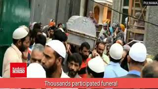 Thousands participated in funeral prayers of civilian at Murran village in Pulwama