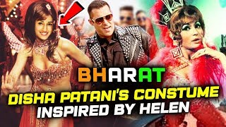 Disha Patani's COSTUMES In Salman's BHARAT Inspired By Helen of 1960's